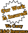 Our Work Is Insured!