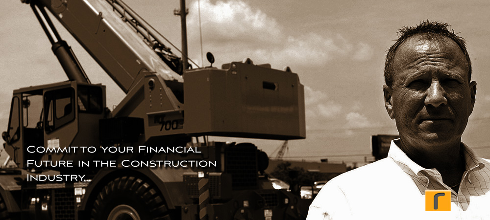 Commit to Your Financial Future in the Construction Industry...